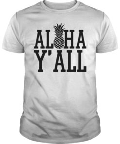 Aloha Y'all Vacation Tee Shirt