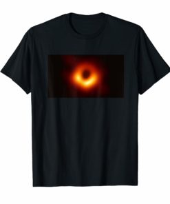 April 10,2019 The First-Ever Image of a Black Hole Shirt