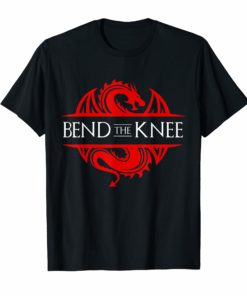 Bend The Knee Shirt
