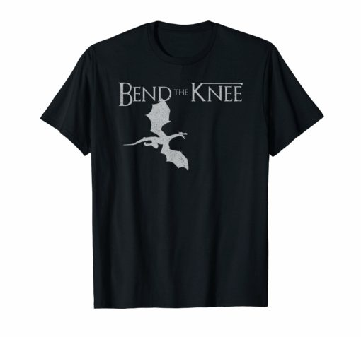 Bend the Knee Dragon T-Shirt Vintage Tee