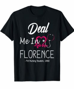 Bill SHB 1155 Nurses Deal Me In Florence T-Shirt