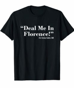 Bill SHB 1155 Nurses Don't Play Cards Deal Me In Florence Shirt
