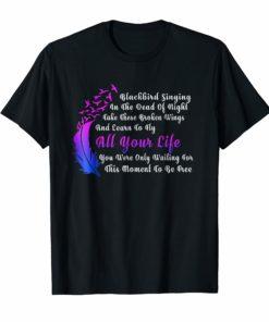 Blackbird Singing In The Dead Of Night Hippie Music Shirt