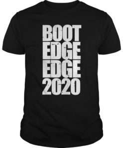 Boot Edge Edge 2020 T-Shirt Mayor Pete Buttigieg 2020