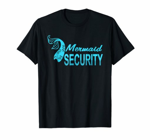 Cute Mermaid Security Funny And Merman Tail ocean shirt
