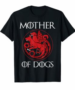 Dog Lovers Shirt - Mother of Dogs Hot T-Shirt