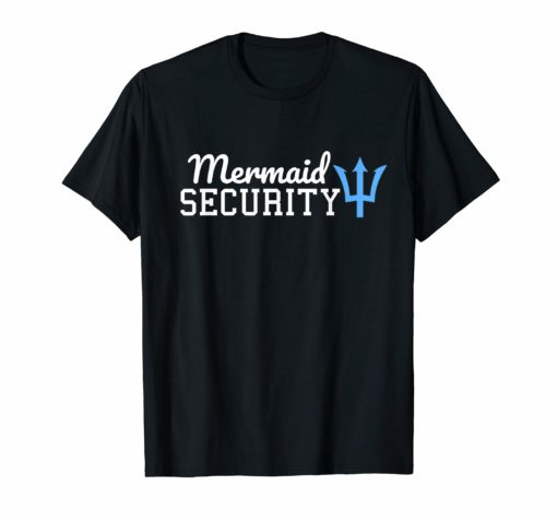 Funny Cute Mermaid Security T Shirt Men Women Gift