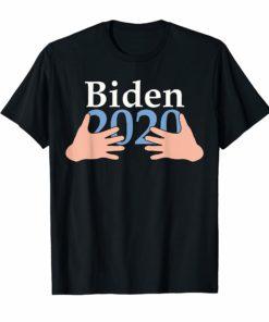 Hands Hug Joe Biden 2020 Funny Shirt