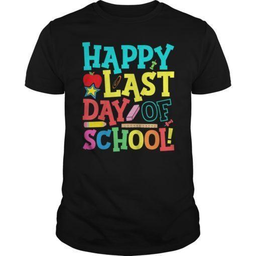 Happy Last Day Of School Teacher Boys Girls Kids Shirt