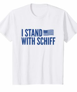 I Stand With Schiff Congressman T-Shirt