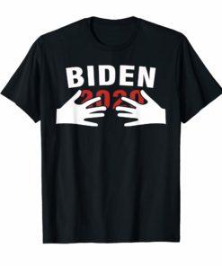 Joe Biden 2020 Hands Funny Political Shirt