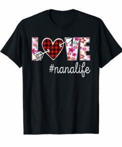 Love Nana Life #Nanalife Buffalo Plaid Heart Floral T-Shirt