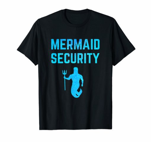 Majestic Mermaid Security T-Shirt Mermaid Birthday Gift