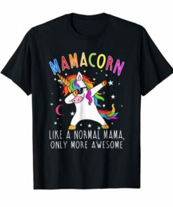 Mamacorn Like A Mama Only Awesome Dabbing Unicorn T-Shirt