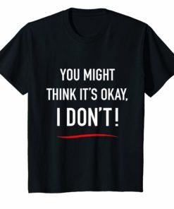Men Adam Schiff You Might Think it's Ok T-Shirt