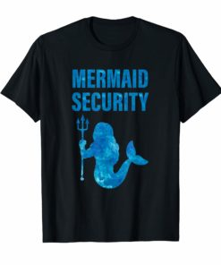 Mermaid Security T-Shirt Cool Mermaids Birthday Gift Top Tee