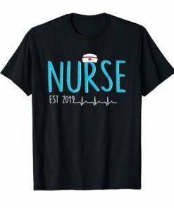 New Nurse Est 2019 Tshirt Nursing School Graduation Gift T-Shirts