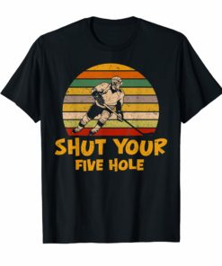 Shut Your Five Hole Retro Vintage Ice Hockey T-Shirt