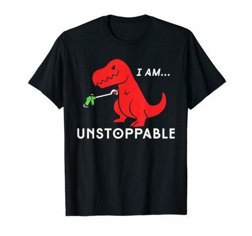 Unstoppable Funny T-Rex Dinosaur T-shirt