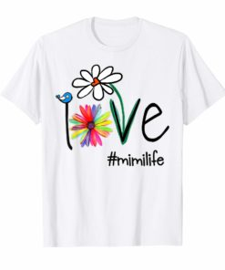 Woman Mom Love Mimi Life #mimilife Heart Floral Gift T Shirt
