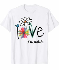 Woman Mom Love Mimi life #mimilife Heart Floral Gift T-Shirt