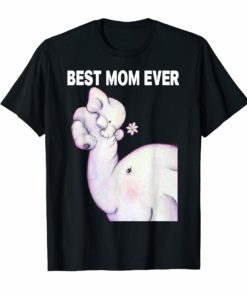 Womens Best Mom ever Elephant Mother's day Tshirt for Mother