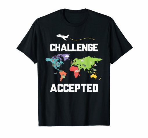 World Map Shirt Challenge Accepted Tee for Travellers