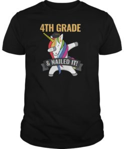 4TH GRADE Nailed It Unicorn Dabbing Graduation Shirt