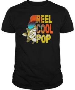 Father's Day Fishing Reel Cool Pop Tshirt