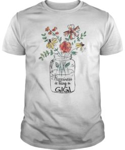 Happiness Is Being Gigi Life Shirt Flower Art-Grandma Tee