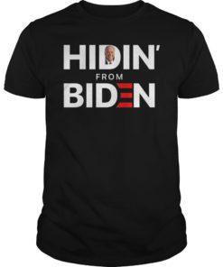 Hiding from Biden for President 2020 Funny Political TShirt