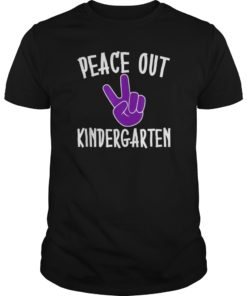 Peace Out Kindergarten Tshirt Graduation Graduate Grad Gift