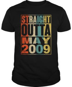 Straight Outta May 2009 T Shirt 10 Years Old Shirt