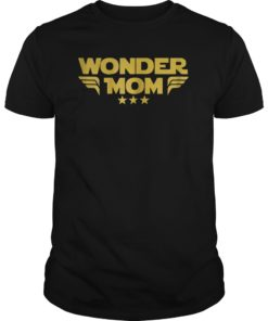 Wonder Mom Mother T Shirt Gift For Mama