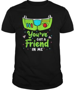 You've Got a Friend in Me Tee Shirt