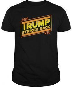 2020 TRUMP STRIKES BACK KAG Funny Political T-Shirt