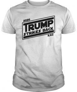 2020 TRUMP STRIKES BACK KAG Political T-Shirt