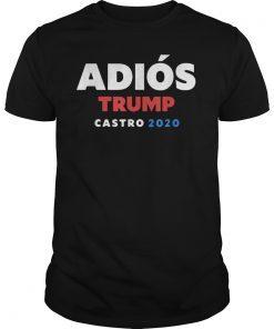 Adios Trump Castro 2020 Tee Shirts