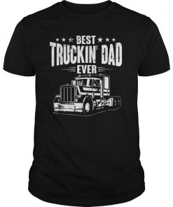 Best Truckin' Dad Ever Father's Day T-Shirt