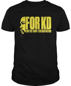 For KD for the town for dub nation shirt