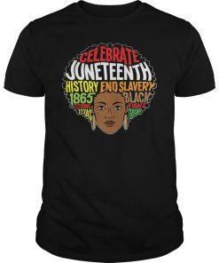 Juneteenth Melanin Afro Africa Ancestors Freedom Month T-Shirt