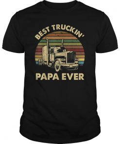 Mens Best Truckin' Papa Ever T-Shirt Gift On Fathers Day