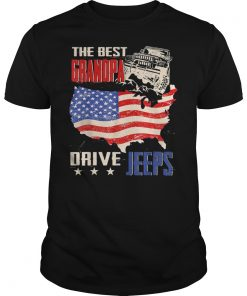 The Best Grandpas Drive Jeeps American Flag Jeeps Papa Gift T-Shirt