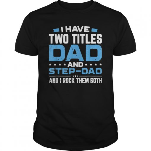 World's Best Step Dad Father's Day T-Shirt Gift
