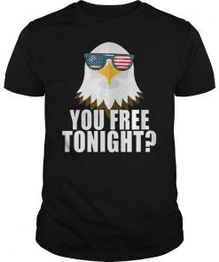 You Free Tonight Women's USA Patriotic 4th of July Eagle T-Shirt