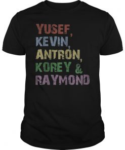 Yusef, Kevin, Antron, Korey, Raymond T-Shirt For Men Women