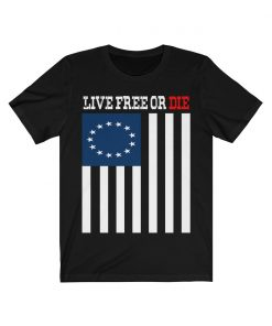 13 Star American Flag, Betsy Ross Flag shirt,Land of the Free Tee shirt usa live free