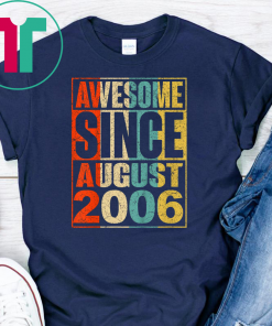 13 Years Old Shirt Vintage Awesome Since August 2006 Shirt