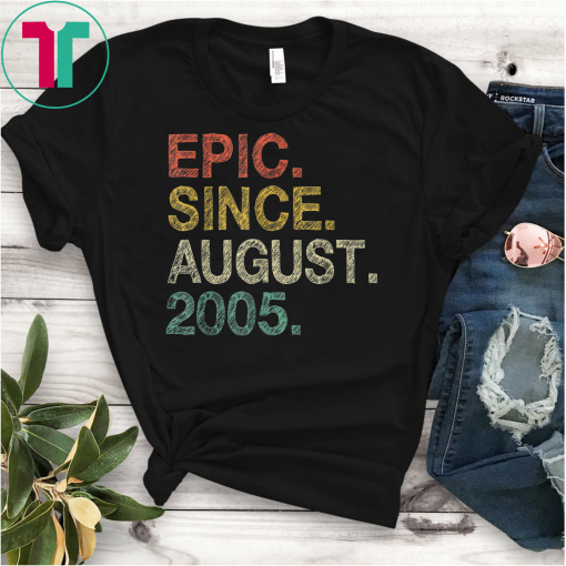 14th Birthday Gift T-Shirt Epic Since August 2005 Shirt