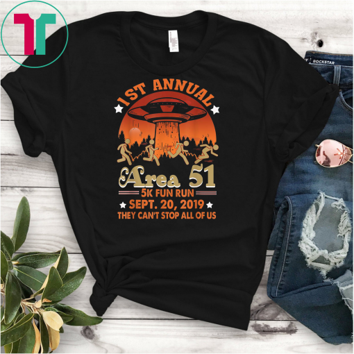 1ST Annual Area 51 5k Fun Run SEPT 20 2019 Funny Unisex Gift T-Shirt